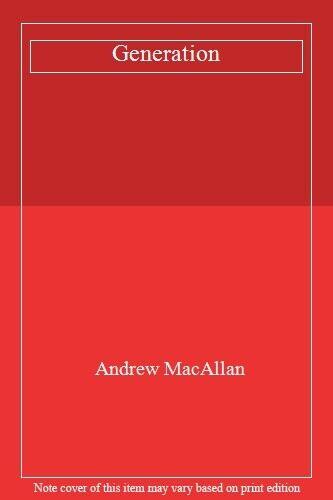 Generation,Andrew MacAllan- 9780747279877