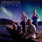 Control * by Abandon (CD, Apr-2011, EMI)
