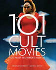 101 Cult Movies: You Must See Before You Die by Apple Press (Paperback, 2015)