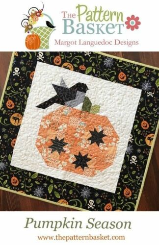 Quilt Pattern PUMPKIN SEASON Moda PATTERN BASKET Charm Friendly