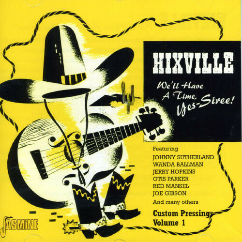 Various Artists - Hixville: We'll Have a Time Yes Siree 1 / Various [New CD]