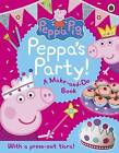Peppa Pig: Peppa's Party by Penguin Books Ltd (Paperback, 2016)