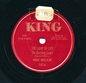 MOON-MULLICAN-on-1951-King-947-The-Lamp-of-Life-Is-Burning-Low