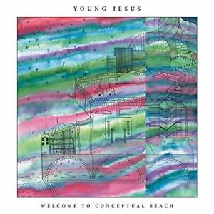 Young Jesus - Welcome to Conceptual Beach LP NEU OVP VÖ 14.08.2020 - Klais, Deutschland - Young Jesus - Welcome to Conceptual Beach LP NEU OVP VÖ 14.08.2020 - Klais, Deutschland