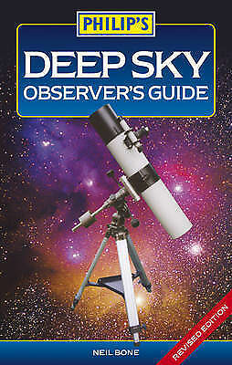 1 of 1 - Philip's Deep Sky Observer's Guide, Bone, Neil, Good Condition Book, ISBN 978184