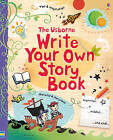 Write Your Own Story Book by Jane Chisholm, Louie Stowell (Spiral bound, 2011)