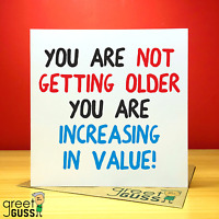 Birthday Old Increasing In Value Mum Dad Card Funny Rude Love Joke Present