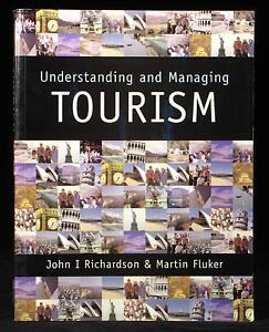 Understanding-and-Managing-Tourism-John-Richardson-Martin-Fluker-Text-Book