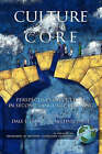 Culture as the Core: Perspective on Culture in Second Language Education by Information Age Publishing (Hardback, 2003)