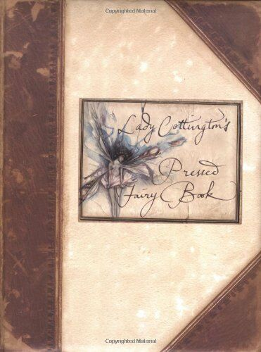 Lady Cottington's Pressed Fairy Book By Terry Jones, Brian Froud