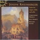 Joseph Rheinberger - Rheinberger: Suites for Organ, Violin and Cello (2005)