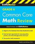 Cliffsnotes Grade 6 Common Core Math Review by Sandra Luna McCune (Paperback / softback, 2015)