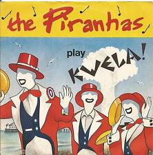 "THE PIRANHAS - Play kwela! - VINYL 7"" 45 ITALY 1980 NEAR MINT COVER VG CONDITION"