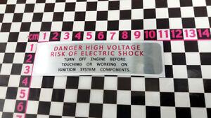 Period High Voltage Sticker Classic Car Detail Underbonnet Engine Label Wire