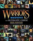 Warriors: The Ultimate Guide von Erin Hunter (2013, Gebundene Ausgabe)
