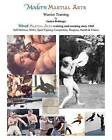 Modern Martial Arts Warrior Training by James Dolmage (Paperback / softback, 2011)