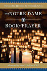 The Notre Dame Book of Prayer: Office of Campus Ministry by Ave Maria Press (Hardback, 2010)