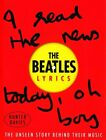 The Beatles Lyrics: The Unseen Story Behind Their Music by The Beatles, Hunter Davies (Hardback, 2014)
