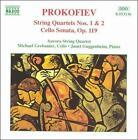 Prokofiev: String Quartets Nos. 1 & 2; Cello Sonata (CD, Mar-1995, Naxos (Distributor))