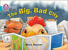 The Big, Bad City: Band 07/Turquoise by Shoo Rayner (Paperback, 2015)