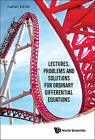 Lectures, Problems and Solutions for Ordinary Differential Equations by Yuefan Deng (Paperback, 2014)