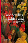 Case Studies in Ethics and HIV Research by Springer-Verlag New York Inc. (Hardback, 2007)