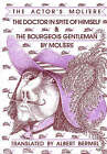 The Doctor in Spite of Himself: and, The Bourgeois Gentleman by Moliere (Paperback, 1987)