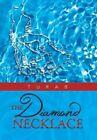 The Diamond Necklace by Turab (Hardback, 2013)