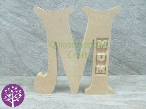 18mm thick MDF Freestanding Wooden Engraved Mum Mummy Nan Letter Mothers Day Cra