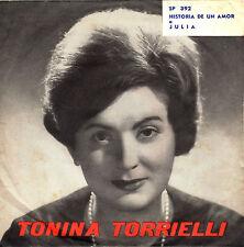 TONINA TORRIELLI historia de un amor / julia 45GIRI 1958 Cetra