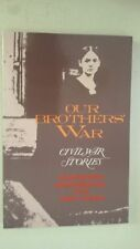 Our Brothers' War Paperback by Maureen Morehead (Author), Pat Carr (Author) 2005