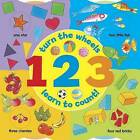 1 2 3 (A Wheel Book): Turn the Wheels - Learn to Count by Anness Publishing (Board book, 2015)