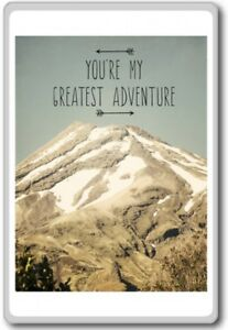 Youre My Greatest Adventure Motivational Inspirational Quotes