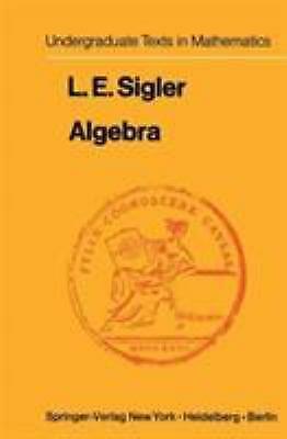 Algebra Hardcover Laurence E. Sigler