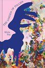 Alicia Paz: The Garden of Follies by Verlag fur Moderne Kunst (Paperback, 2016)
