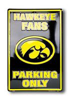 Iowa Hawkeyes  Hawkeye Fans Parking Only  Sign