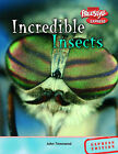 Incredible Insects by John Townsend (Hardback, 2005)