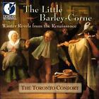 The Little Barley-Corne: Christmas Revels from the Renaissance (CD, Feb-2000, Dorian)