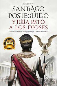 Y-JULIA-RETo-A-LOS-DIOSES-SANTIAGO-POSTEGUILLO-BESTSELLER-EBOOK