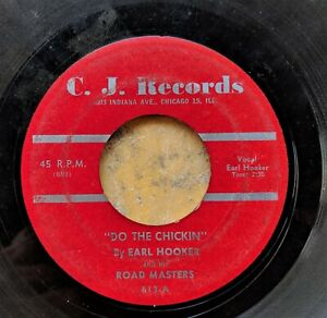 CHICAGO-BLUES-45-EARL-HOOKER-amp-his-ROAD-MASTERS-Do-The-Chickin-Yea-Yea-CJ-619