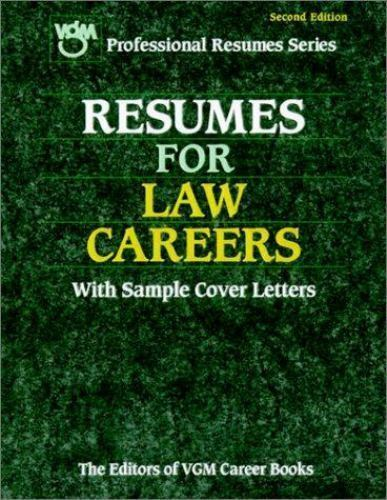 resumes for law careers by editors of vgm career books