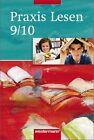 Praxis Lesen 9 / 10 . Schülerband. Ausgabe Ost (2008, Taschenbuch)