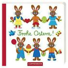 Frohe Ostern! (2012, Gebundene Ausgabe)