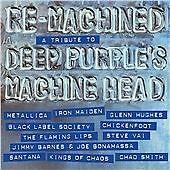 Deep Purple Tribute - Re-Machined (Metallica, Iron Maiden, Chickenfoot,Santana)