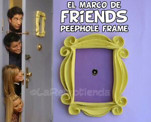 Friends tv serie yellow frame peephole monica's door el marco de friends mirilla