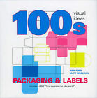 100's Visual Packaging and Labels by Matt Woolman, Ann Ford (Paperback, 2009)