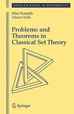 Problems and Theorems in Classical Set Theory by Peter Komjath and Vilmos...