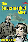The Supermarket Ghost by Corrina Askin, Gordon Snell (Paperback, 2007)
