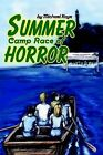 Summer Camp Race of Horror by Michael Kaye (Paperback / softback, 2002)