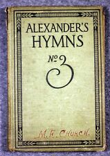 1915 ALEXANDER'S HYMNS NO 3 CHURCH MUSIC Charles McCallon Alexander HYMNAL
